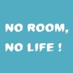 【電子書籍】NO ROOM,NO LIFE!